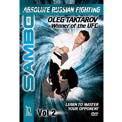 Sambo: Absolute Russian Fighting - Master Your Opponent With Oleg Taktarov, Volume One