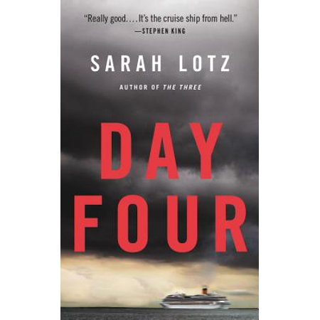 Day Four (Day Four : A Novel)