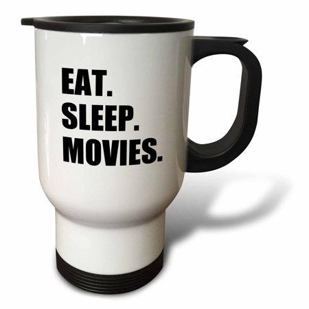 3dRose Eat Sleep Movies - fun gifts for film making makers buffs fans critics, Travel Mug, 14oz, Stainless Steel