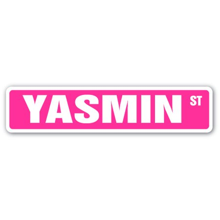 YASMIN Street Sign Childrens Name Room Sign | Indoor/Outdoor |  24
