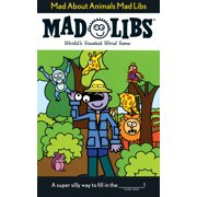 Mad about Animals Mad Libs (Paperback)