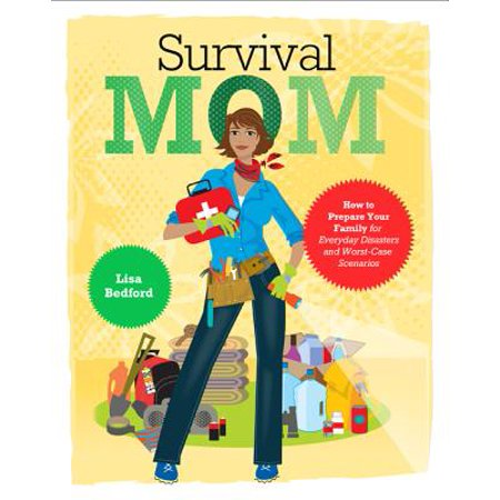 Worst Case Scenario Records (Survival Mom : How to Prepare Your Family for Everyday Disasters and Worst-Case Scenarios )