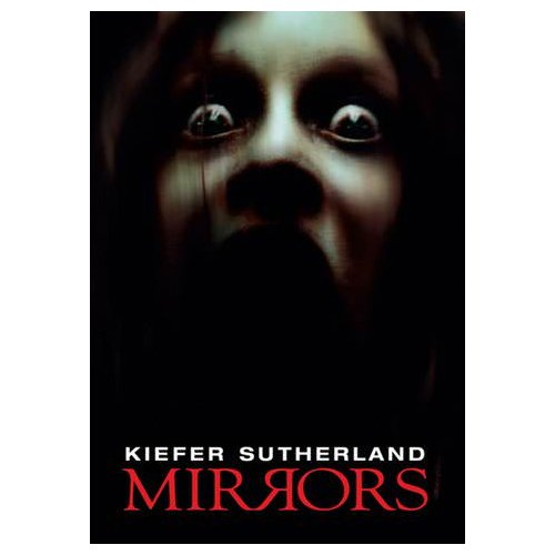 Mirrors (Theatrical) (2008)