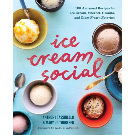 Ice Cream Social : 100 Artisanal Recipes for Ice Cream, Sherbet, Granita, and Other Frozen Favorites - Lime Sherbet Recipe