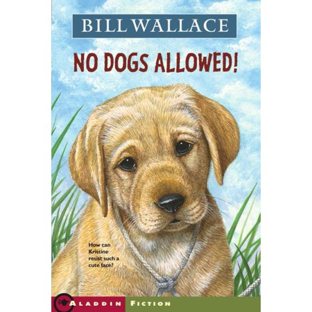 No Dogs Allowed! By Bill Wallace - image 1 de 1