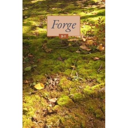 Forge Volume 9 Issue 2  Moss