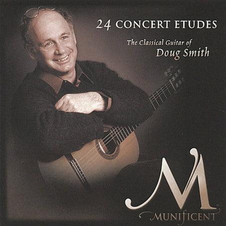 24 Concert Etudes: The Classical Guitar Of Doug Smith