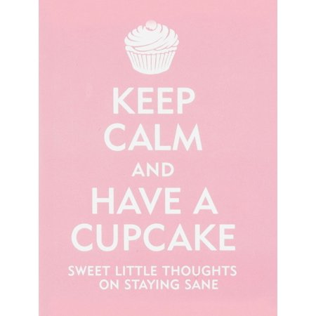 Keep Calm and Have a Cupcake - eBook (Keep Calm And Have A Happy Birthday)