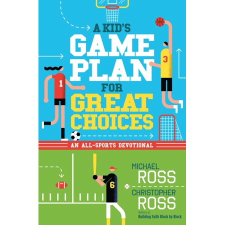 A Kid's Game Plan for Great Choices - eBook - Game Choice