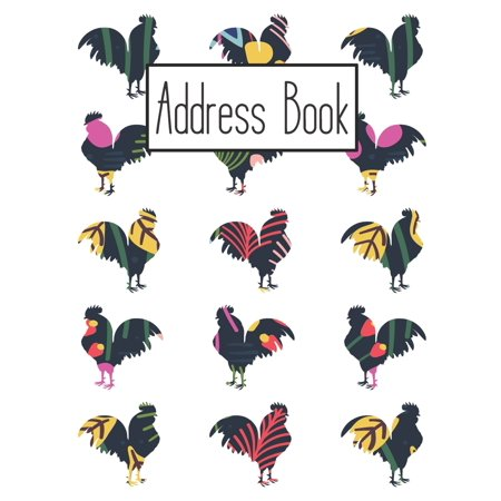 Address Book: Cute Rooster Addresses Book with Names, Address, Birthday, Phone Number, Work, Email, Social Media and Notes (Email Address For Department Of Work And Pensions)