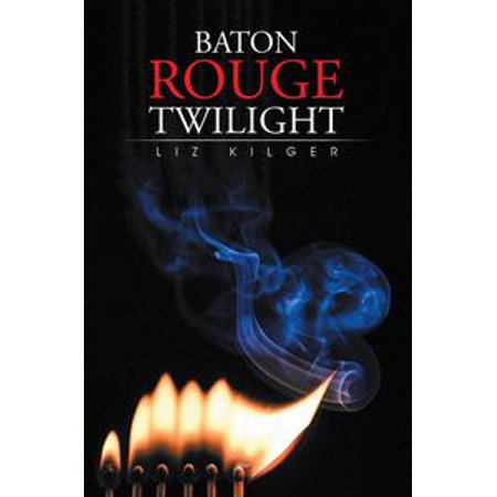 Baton Rouge Twilight - eBook