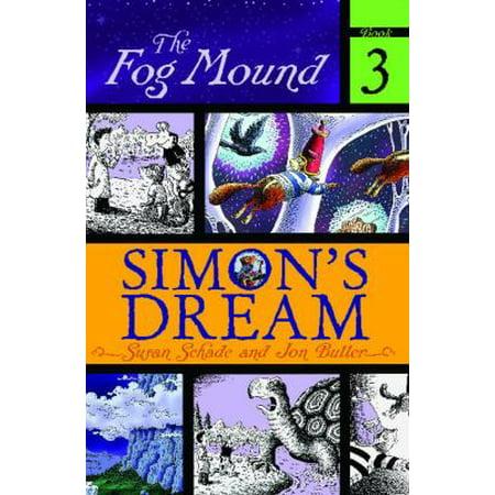 Simon's Dream (Book #3 of The Fog Mound) By Susan Schade - image 1 de 1