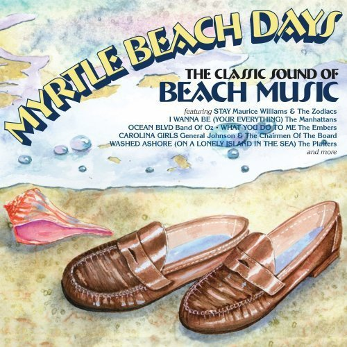 Myrtle Beach Days: The Classic Sound Of Beach Music