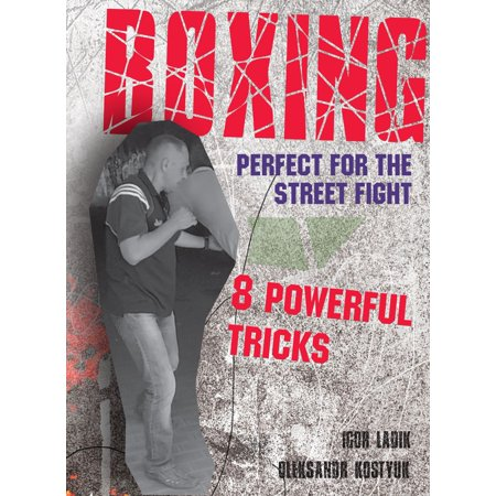 Boxing. Perfect for the Street Fight - eBook (Best Girl Street Fights)