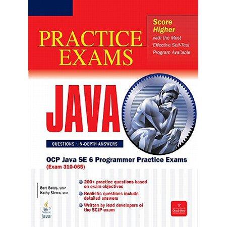 OCP Java SE 6 Programmer Practice Exams (Exam 310-065) - (Ocp Java Se 6 Programmer Practice Exams)