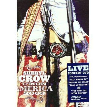 Sheryl Crow C Mon America 2003 Dvd Walmart Com