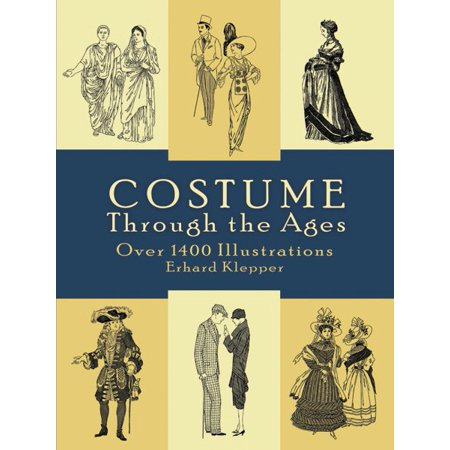 Costume Through the Ages for $<!---->