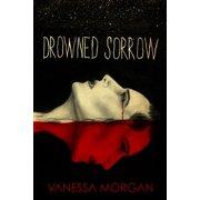 Drowned Sorrow - eBook