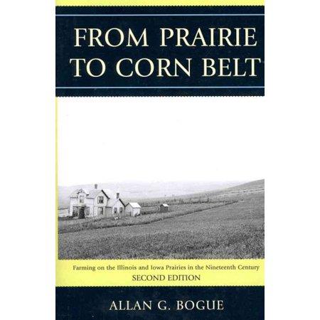 From Prairie to Corn Belt