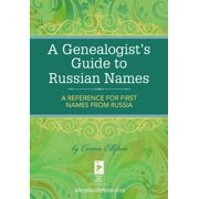 A Genealogist's Guide to Russian Names - eBook
