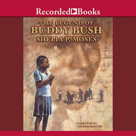 The Legend of Buddy Bush - Audiobook](Moses And The Burning Bush Craft)