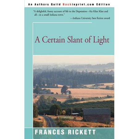 A Certain Slant of Light