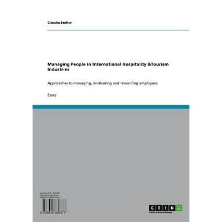 Managing People in International Hospitality &Tourism Industries - (Managing Human Resources In An International Business Dessler)