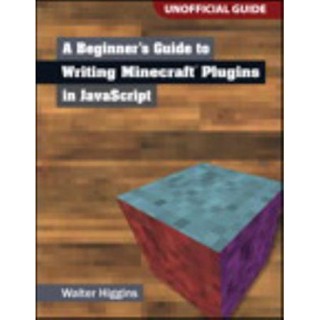 A Beginners Guide To Writing Minecraft Plugins In Javascript