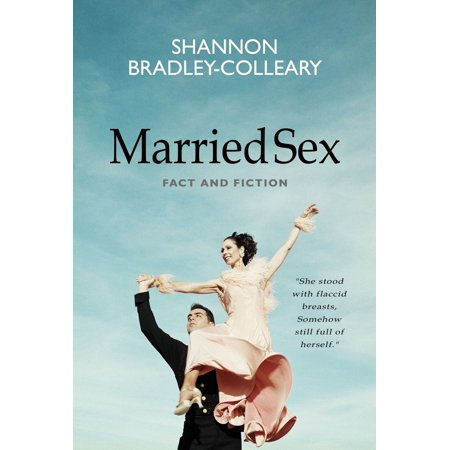 Married Sex: Fact and Fiction - eBook ()