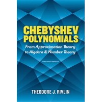 Dover Books on Mathematics: Chebyshev Polynomials: From Approximation Theory to Algebra and Number Theory : Second Edition (Paperback)