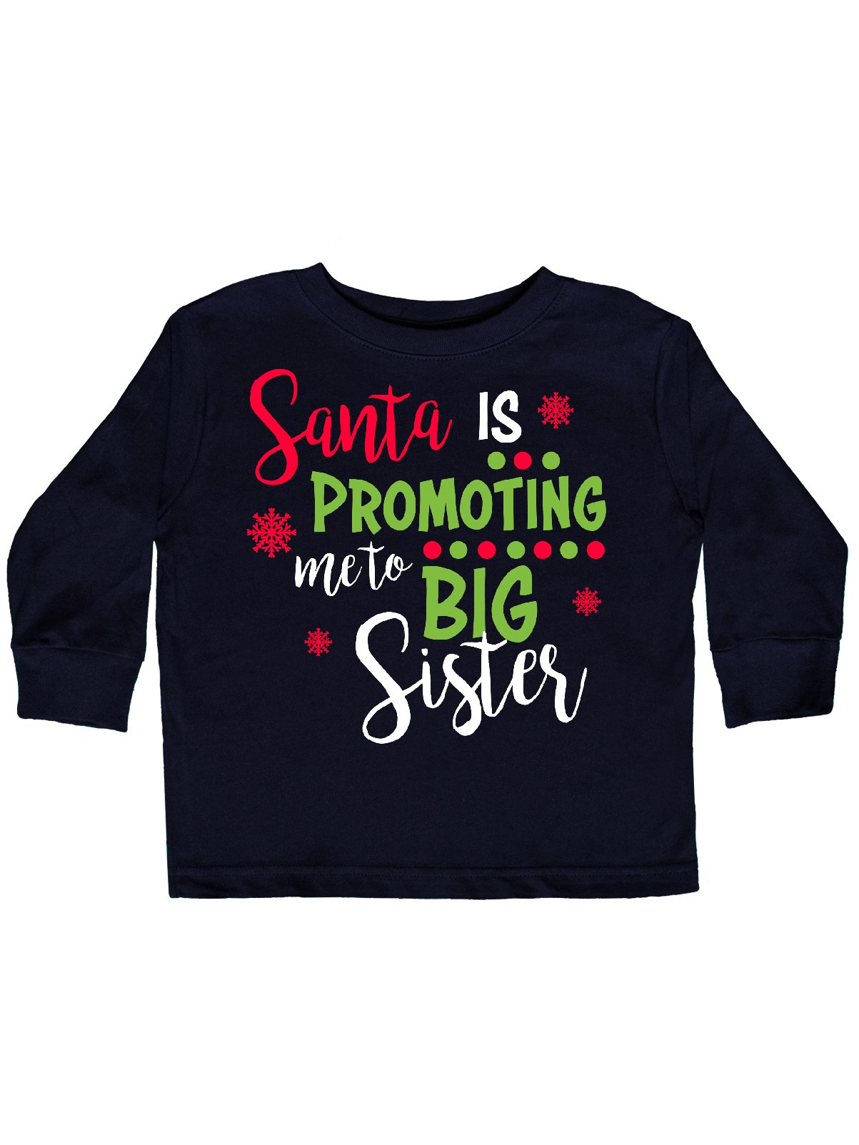 inktastic Santa is Promoting Me to Big Sister Toddler T-Shirt