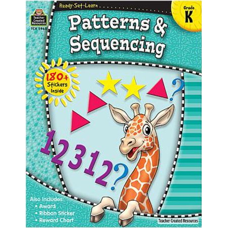 Ready-Set-Learn: Patterns & Sequencing Grd K - Teacher Resources