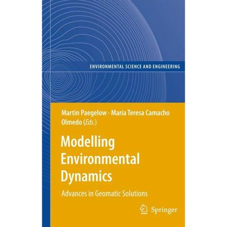 Modelling Environmental Dynamics  Advances In Geomatic Solutions