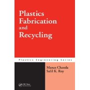 Plastics Fabrication and Recycling