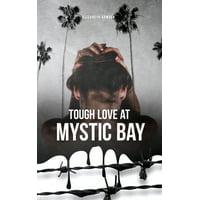 Tough Love at Mystic Bay (Paperback)