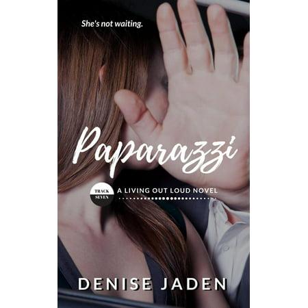 Paparazzi Silhouettes (Paparazzi: Book Seven, A Living Out Loud Novel -)