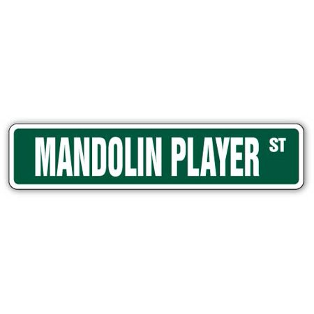 Player Street Sign - MANDOLIN PLAYER Street Sign lute string music lesson teacher | Indoor/Outdoor |  24