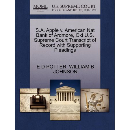 S.A. Apple V. American Nat Bank of Ardmore, Okl U.S. Supreme Court Transcript of Record with Supporting Pleadings