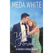 Winter Formal : A Southern College Novella