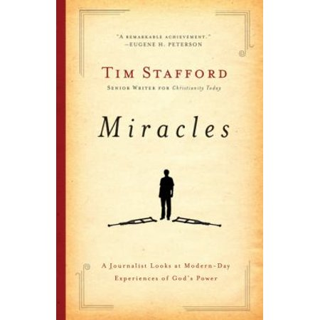 Miracles : A Journalist Looks at Modern-Day Experiences of God's (The Power Look At Home Decorating For Men)