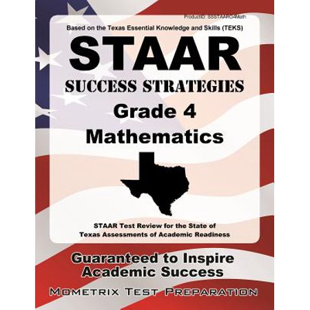 STAAR Success Strategies Grade 4 Mathematics Study Guide : STAAR Test Review for the State of Texas Assessments of Academic