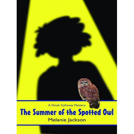 The Summer of the Spotted Owl - eBook