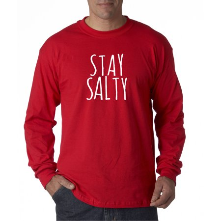 746 - Unisex Long-Sleeve T-Shirt Stay Salty Sarcastic Humor Funny 3XL Red (Salty Dog Tshirt)