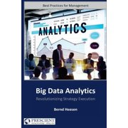 Big Data Analytics : Revolutionizing Strategy Execution