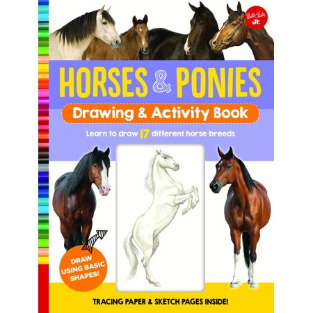 - Horses & Ponies Drawing & Activity Book : Learn to draw 17 different breeds