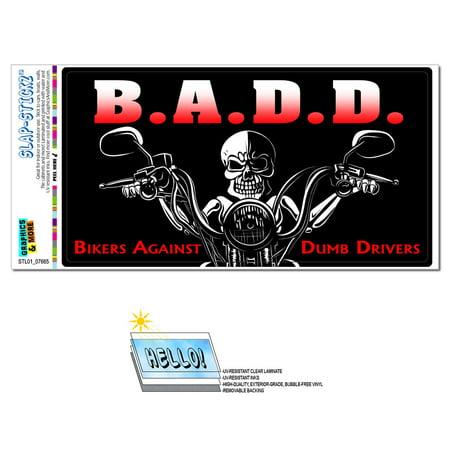 Bikers Against Dumb Drivers - BADD Motorcycle SLAP-STICKZ(TM) Premium Sticker