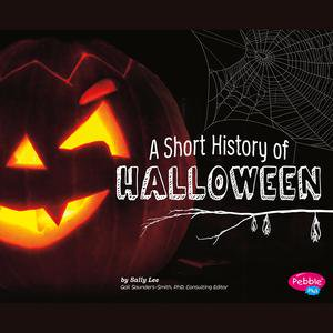 Short History of Halloween, A - Audiobook (Halloween's History)