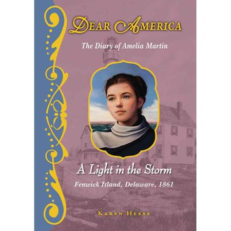 A Light in the Storm : the Diary of Amelia Martin: The Diary of Amelia Martin by