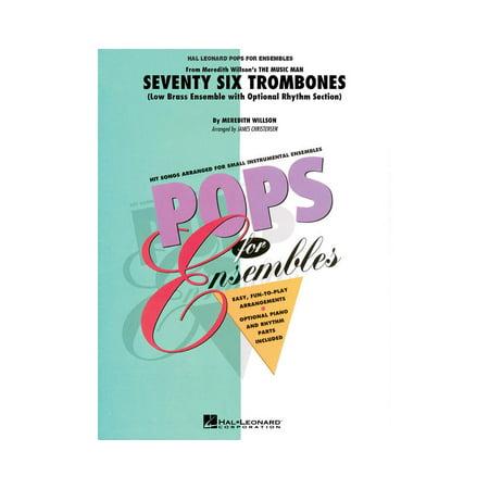 Hal Leonard Seventy Six Trombones Concert Band Level 2.5 Arranged by James Christensen