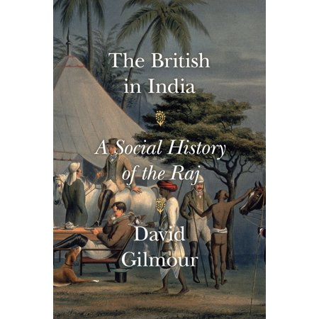 The British in India : A Social History of the (India A History By John Keay Epub)